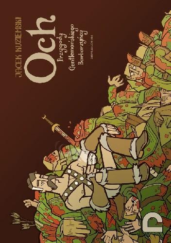 Okładka książki Och! przygody gentlemańskiego barbarzyńcy