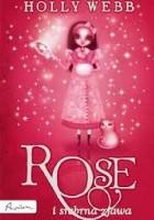 Rose i srebrna zjawa