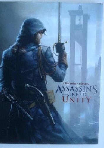 Okładka książki Oficjalny album Assassin's Creed® Unity