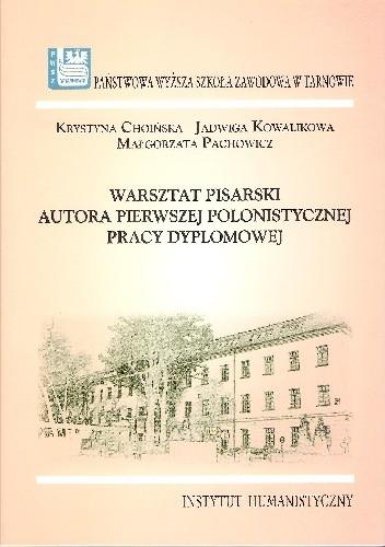 Okładka książki Warsztat pisarski autora pierwszej polonistycznej pracy dyplomowej