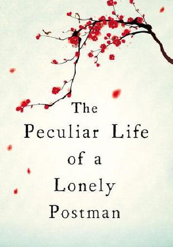 Okładka książki The Peculiar Life of a Lonely Postman