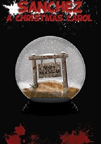 Okładka książki Sanchez: A Christmas Carol