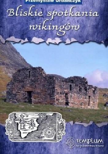 Okładka książki Bliskie spotkania wikingów