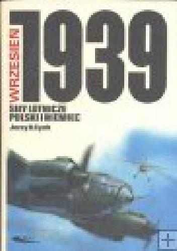 Okładka książki Wrzesień 1939. Siły lotnicze Polski i Niemiec