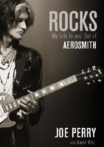 Okładka książki Rocks: My Life in and out of Aerosmith