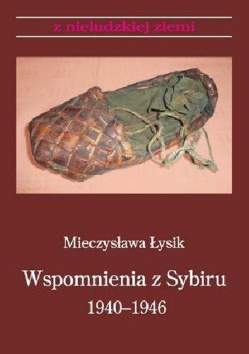 Okładka książki Wspomnienia z Sybiru 1940-1946