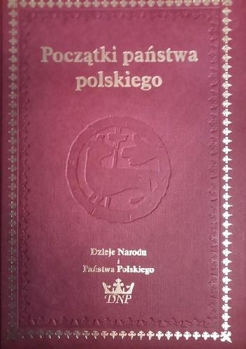 Okładka książki Pierwsze panstwo polskie
