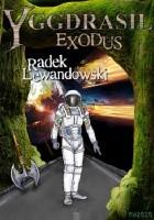 Yggdrasil. Exodus