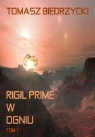Rigil Prime w ogniu