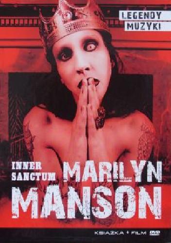 Okładka książki Marilyn Manson: Inner Sanctum (książka + film)