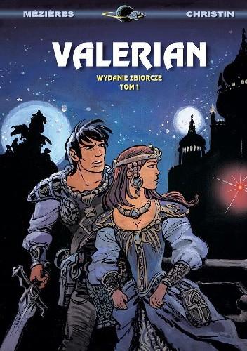 Okładka książki Valerian: Wydanie zbiorcze, tom 1