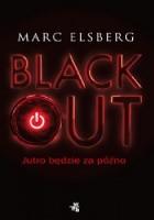 Blackout - Jutro będzie za późno