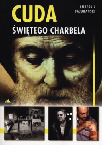 Okładka książki Cuda Świętego Charbela