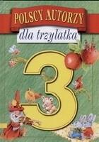 Polscy autorzy dla trzylatka