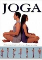 Joga : praktyczny poradnik, krok po kroku wprowadzający w pozycje jogi