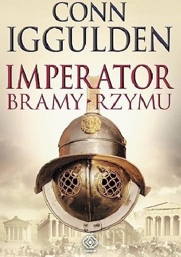 Okładka książki Imperator. Bramy Rzymu