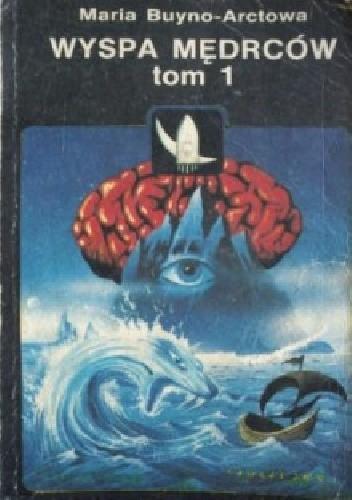 Okładka książki Wyspa mędrców t. 1