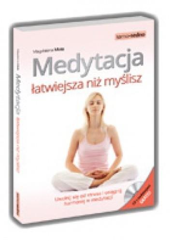 Okładka książki Medytacja łatwiejsza niż myślisz