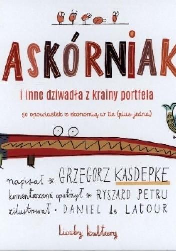 Okładka książki Zaskórniaki i inne dziwadła z krainy portfela. Liczby kultury