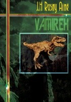 Vamireh and Other Prehistoric Fantasies
