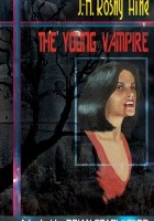 The Young Vampire and Other Cautionary Tales