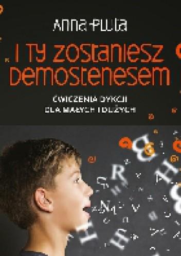 Okładka książki I Ty zostaniesz Demostenesem