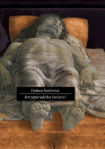 Okładka książki Arcyparadoks śmierci