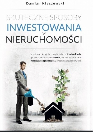Okładka książki Skuteczne sposoby inwestowania w nieruchomości