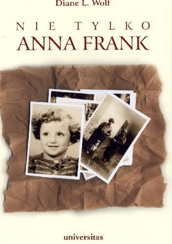 Okładka książki Nie tylko Anna Frank