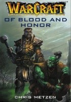Warcraft: Of Blood and Honor