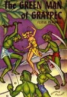 The Green Man of Graypec