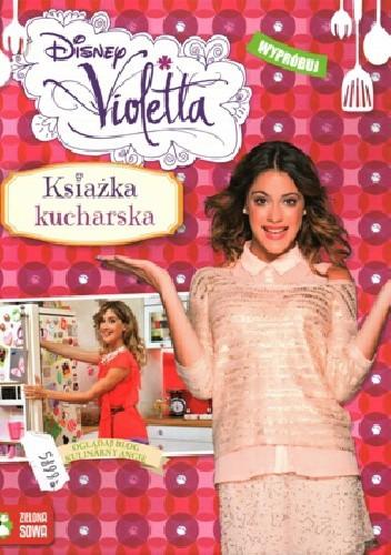 Okładka książki Violetta. Książka kucharska