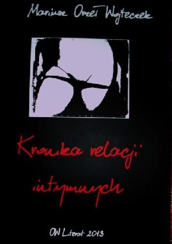 Okładka książki Kronika relacji intymnych
