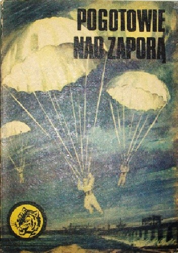 Okładka książki Pogotowie nad zaporą