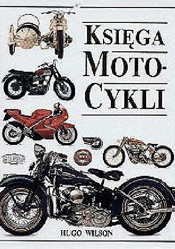 Okładka książki Księga motocykli