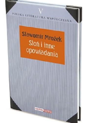 Okładka książki Słoń i inne opowiadania