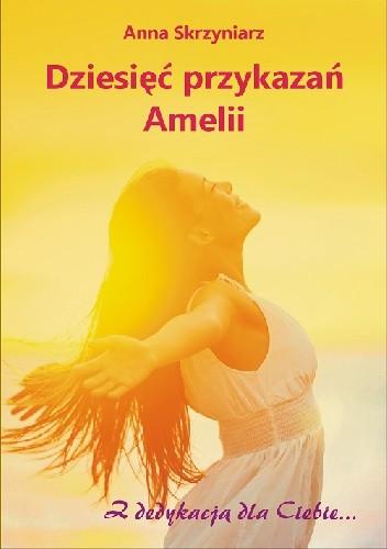 Okładka książki Dziesięć przykazań Amelii - zmieniona
