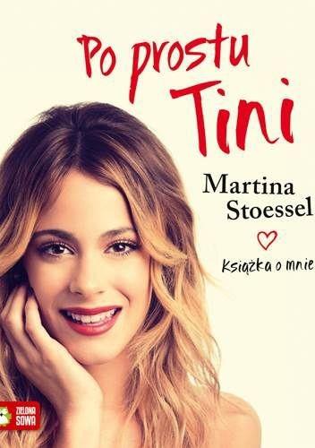 Okładka książki Po prostu Tini. Książka o mnie