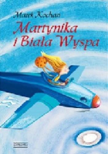 Okładka książki Martynika i Biała Wyspa