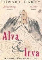 Alva and Irva: The Twins Who Saved a City