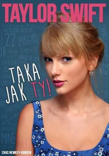 Okładka książki Taylor Swift.Taka jak Ty!