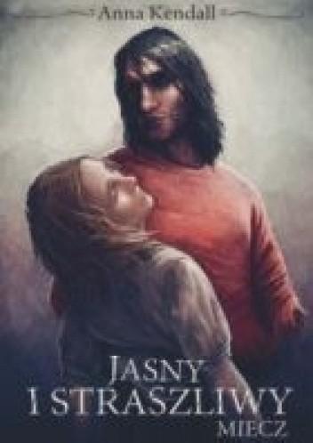 Okładka książki Jasny i straszliwy miecz