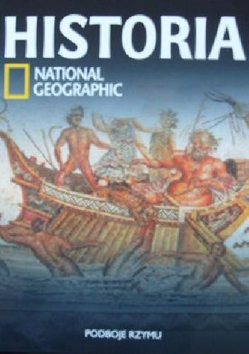 Okładka książki Podboje Rzymu. Historia National Geographic