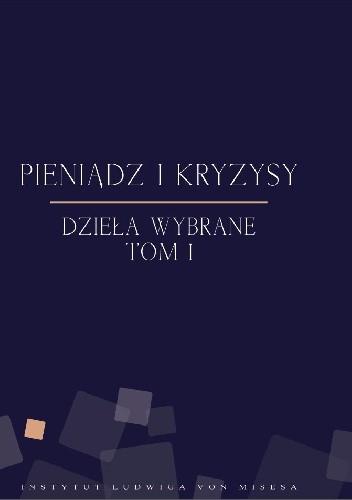 Okładka książki Pieniądz i kryzysy