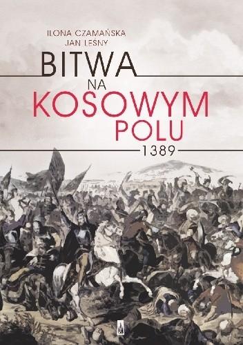 Okładka książki Bitwa na Kosowym Polu 1389