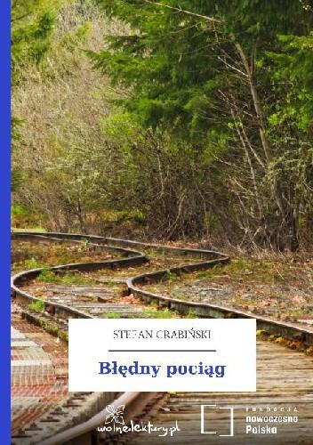 Okładka książki Błędny pociąg