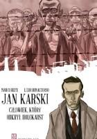 Jan Karski: Człowiek, który odkrył holokaust
