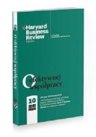 O efektywnej współpracy. 10 IDEI HBR
