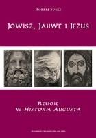 Jowisz, Jahwe i Jezus. Religie w Historia Augusta