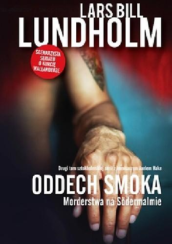 Okładka książki Oddech smoka. Morderstwa na Sodermalmie